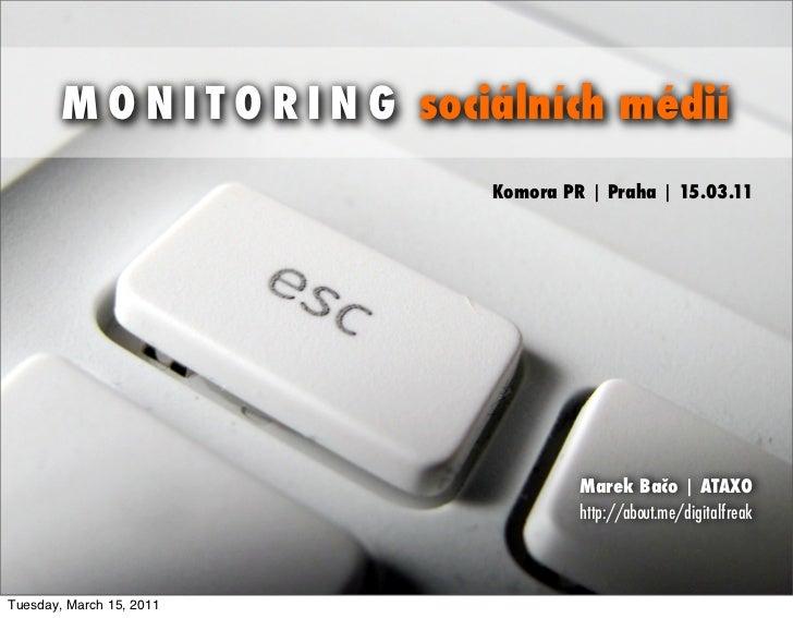 Social Media Monitoring [Komora PR, 2011]