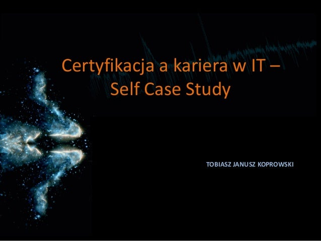 Certyfikacja a Kariera IT - Self Case Study