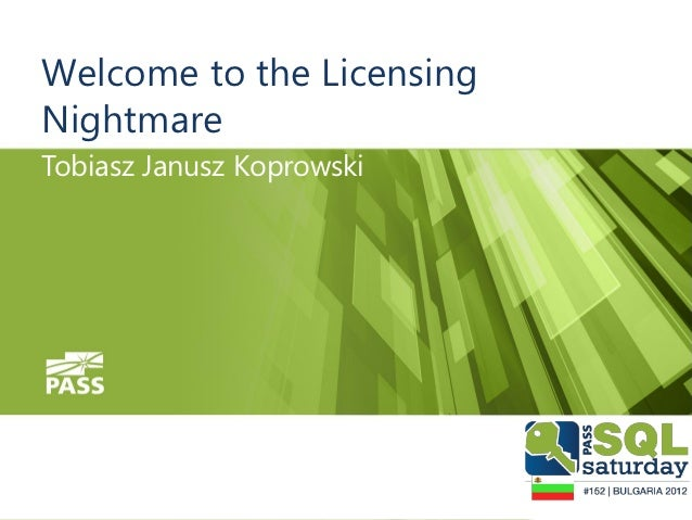 Welcome to the LicensingNightmareTobiasz Janusz Koprowski