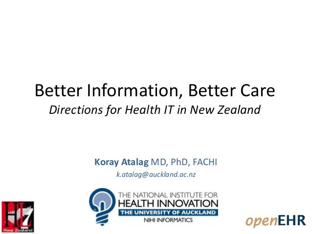 Better Information, Better Care -- Directions for Health IT in New Zealand