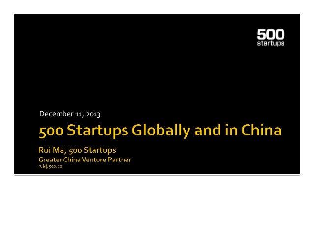 Korea 500 startups global and in china_Rui Ma