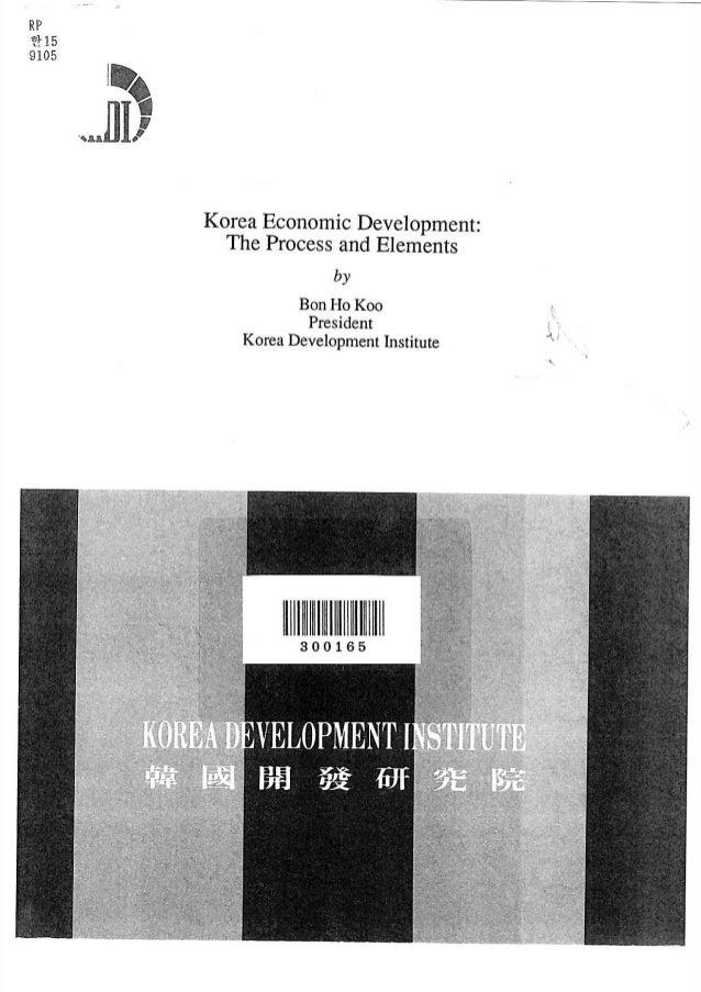 Korea Economic Development (The Process and Elements)