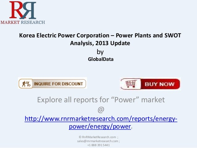 "Korea Electric Power Corporation – Power Plants and SWOT Analysis, 2013 Update  by GlobalData  Explore all reports for ""Po..."