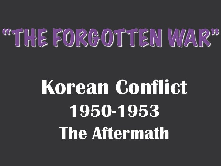 Korean Conflict 1950-1953 The Aftermath
