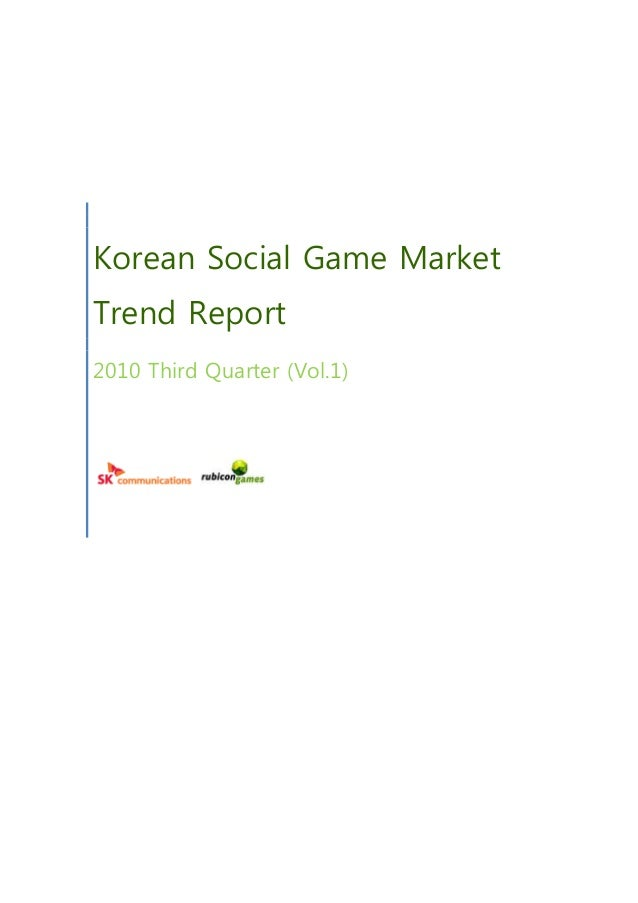 Korean Social Game Market Trend Report 2010 Third Quarter (Vol.1)