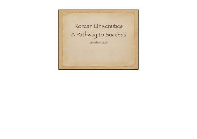 Korean Universities Presentation March 2013