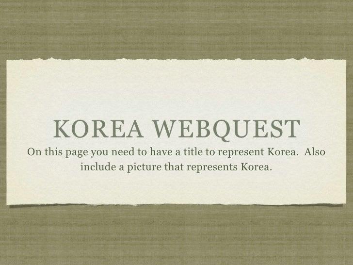 Korea webquest