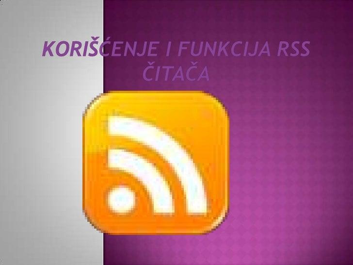 Korišćenje i funkcija rss čitača
