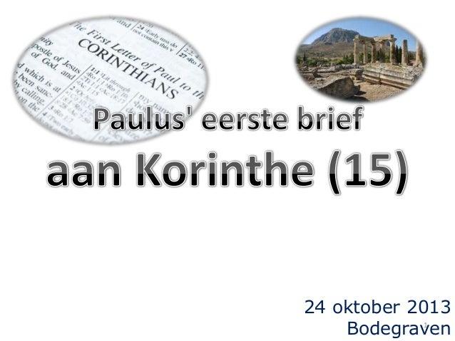24 oktober 2013 1 Bodegraven