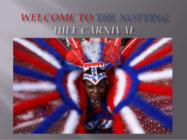 Презентация о Notting Hill Carnival в Лондоне