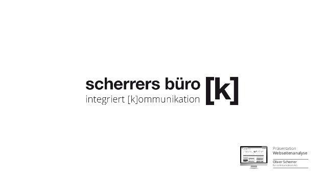 Präsentation  Webseitenanalyse  Oliver Scherrer  für communicators AG