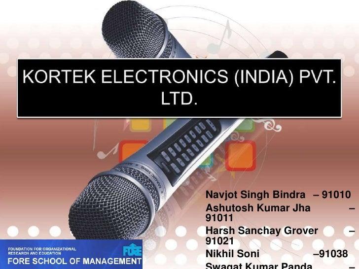Operations management - Kortek electronics (india) pvt