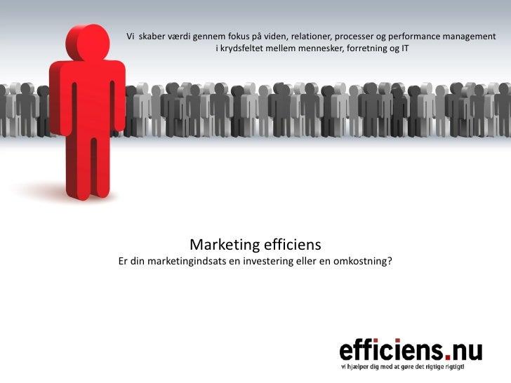 Kort om Marketing Efficiens