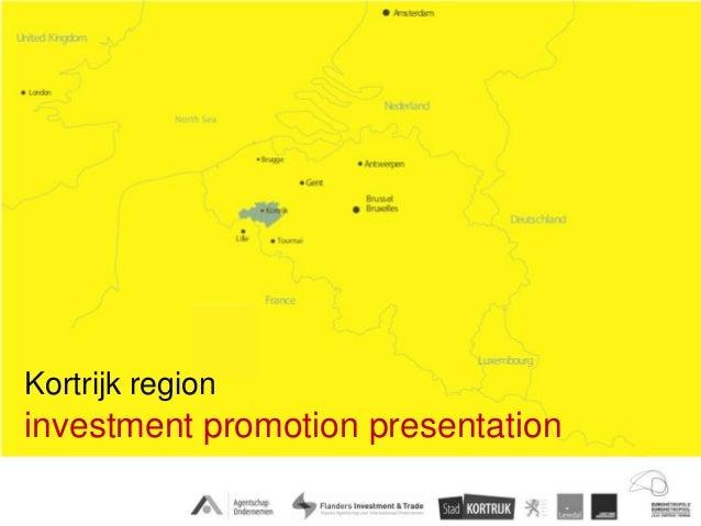 Kortrijk regioninvestment promotion presentation