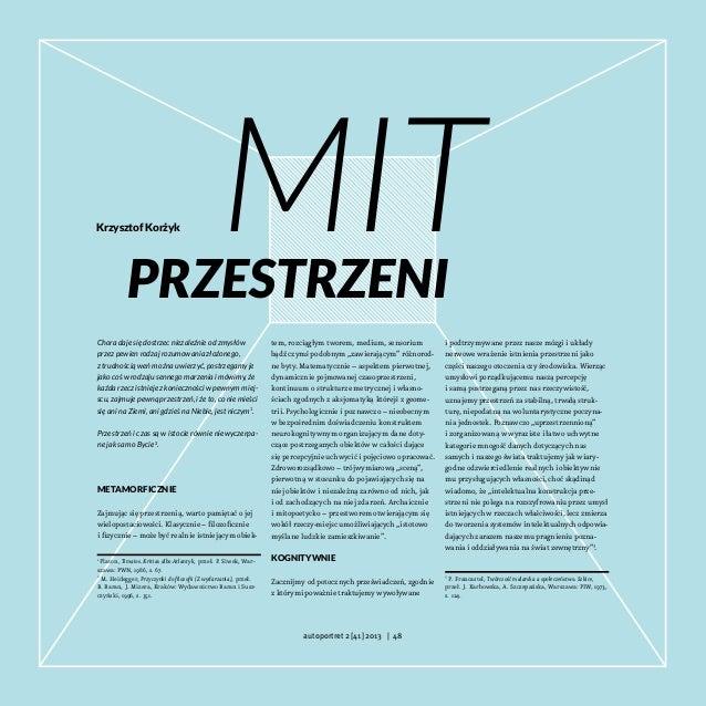 Krzysztof Korżyk  Mit  przestrzeni Chora daje się dostrzec niezależnie od zmysłów przez pewien rodzaj rozumowania złożoneg...