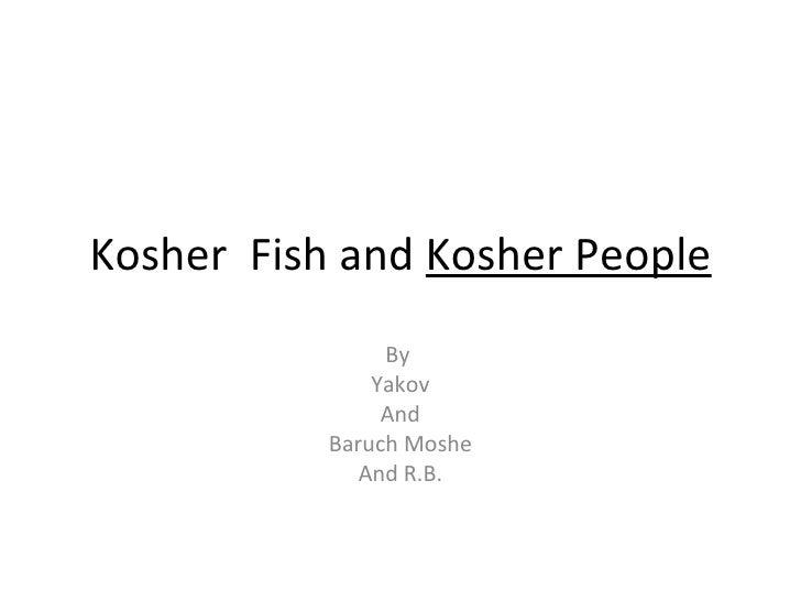 Kosher  fish and kosher people