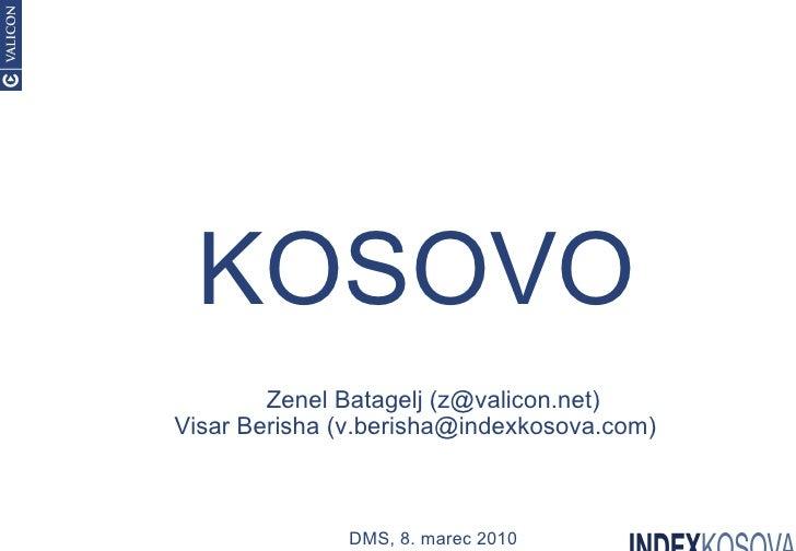 Zenel Batagel, Visar Berisha: Kosovo