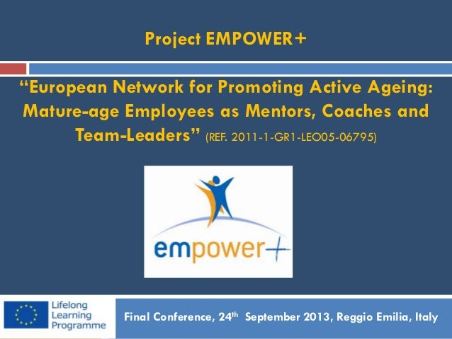 European Network for Promoting Active Ageing: Mature-age Employees as Mentors, Coaches and Team-Leaders