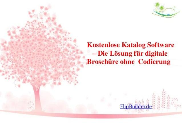 Kostenlose Katalog Software – Die Lösung für digitale Broschüre ohne Codierung FlipBuilder.de