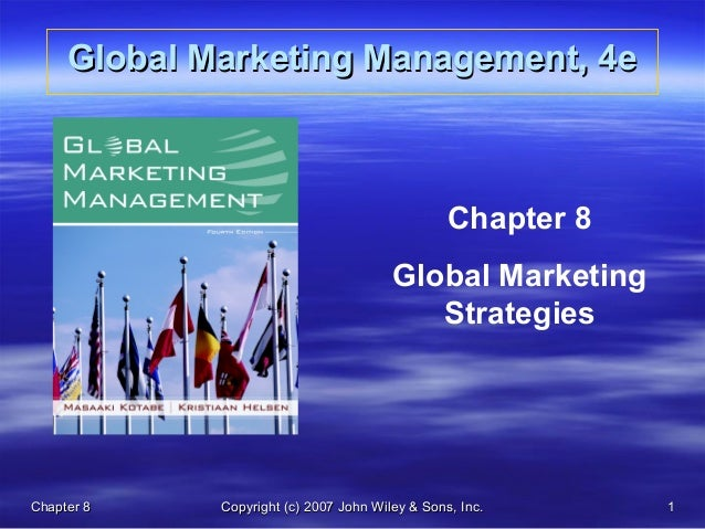 Kotabe global competitive marketing strategy ch08