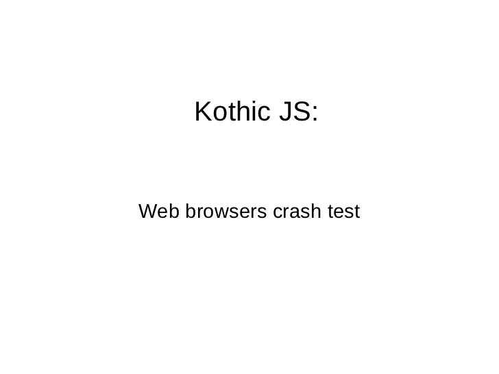 Web-browser crash test via geodata