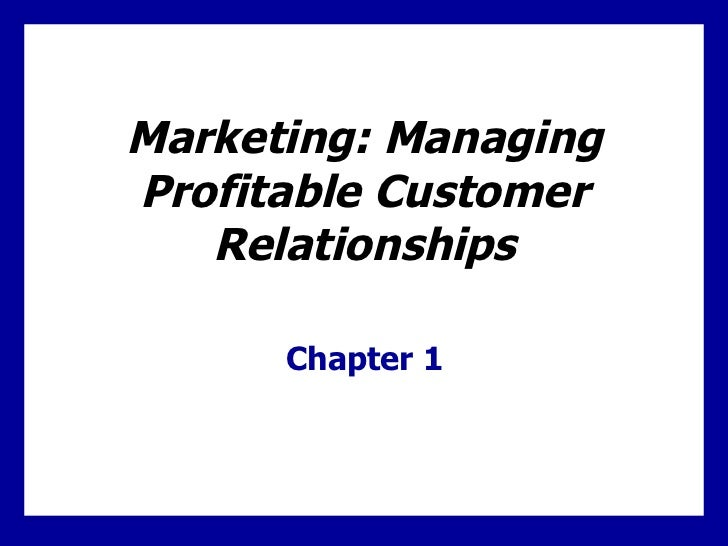 Managing Profitable Customer Relationships