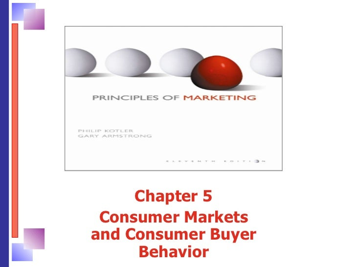 Chapter 5 Consumer Markets and Consumer Buyer Behavior