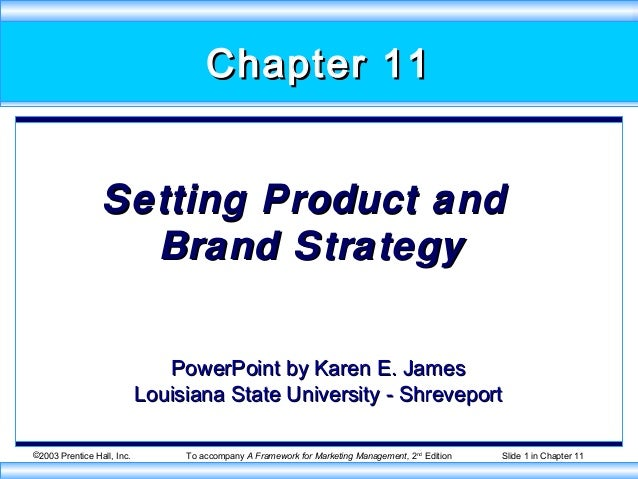 Chapter 11                 Setting Product and                   Brand Strategy                               PowerPoint b...