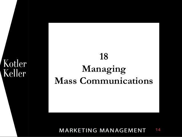1            18         Managing    Mass Communications