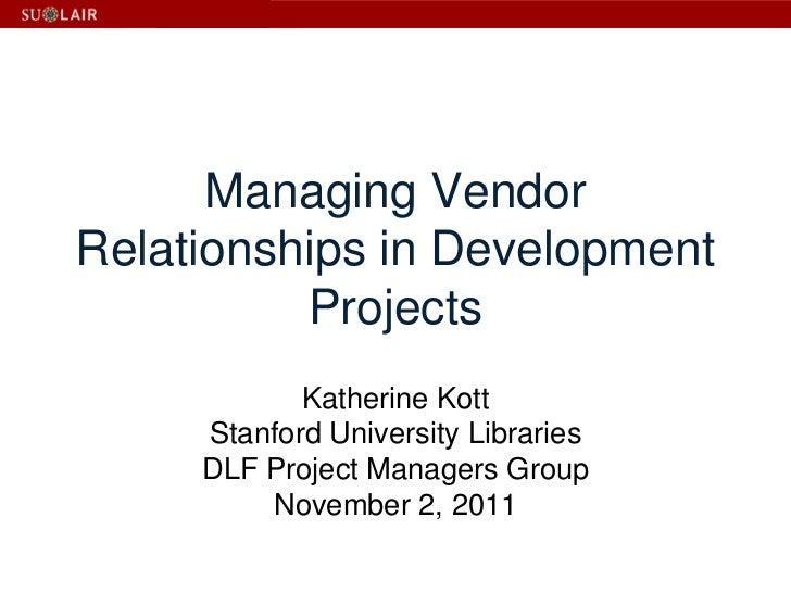 Katherine Kott Slides for DLF PM Group 2011