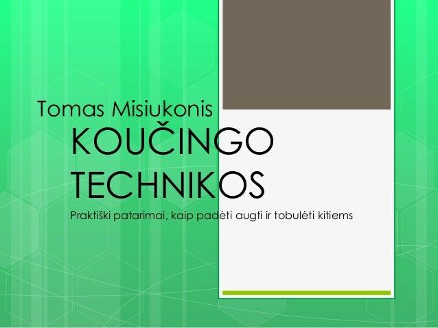 """Tomo Misiukono knygos """"Koučingo technikos"""" pristatymas"""