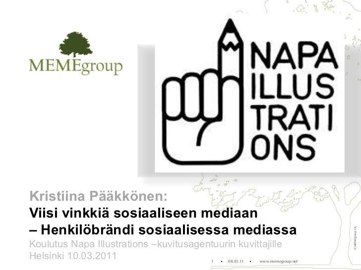 Kristiina Pääkkönen: Viisi vinkkiä sosiaaliseen mediaan –  Henkilöbrändi sosiaalisessa mediassa Koulutus   Napa Illustrati...