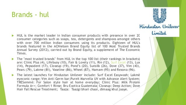 hindustan unilever limited marketing strategy Given that my focus is on hul as india's largest fmcg company for nearly a  century  hindustan unilever limited: competing with goliath learning from  ( in marketing strategy, cannibalization refers to a reduction in sales.
