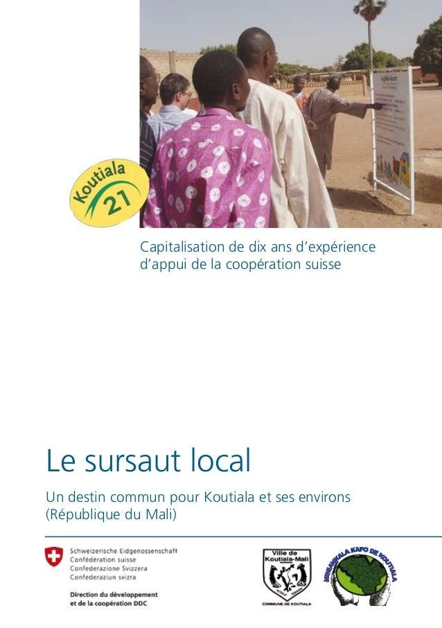 Capitalisation de dix ans d'expérience              d'appui de la coopération suisseLe sursaut localUn destin commun pour ...