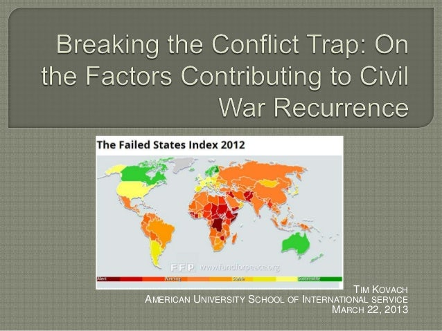 Breaking the Conflict Trap: On the Factors Contributing to Civil War Recurrence