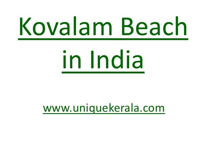Kovalam Beach in India<br />www.uniquekerala.com<br />