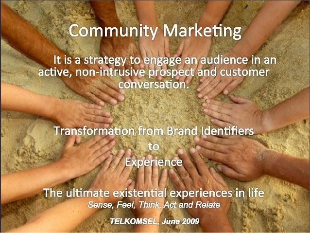 Community Marketing - Telkomsel Perspective June 2009