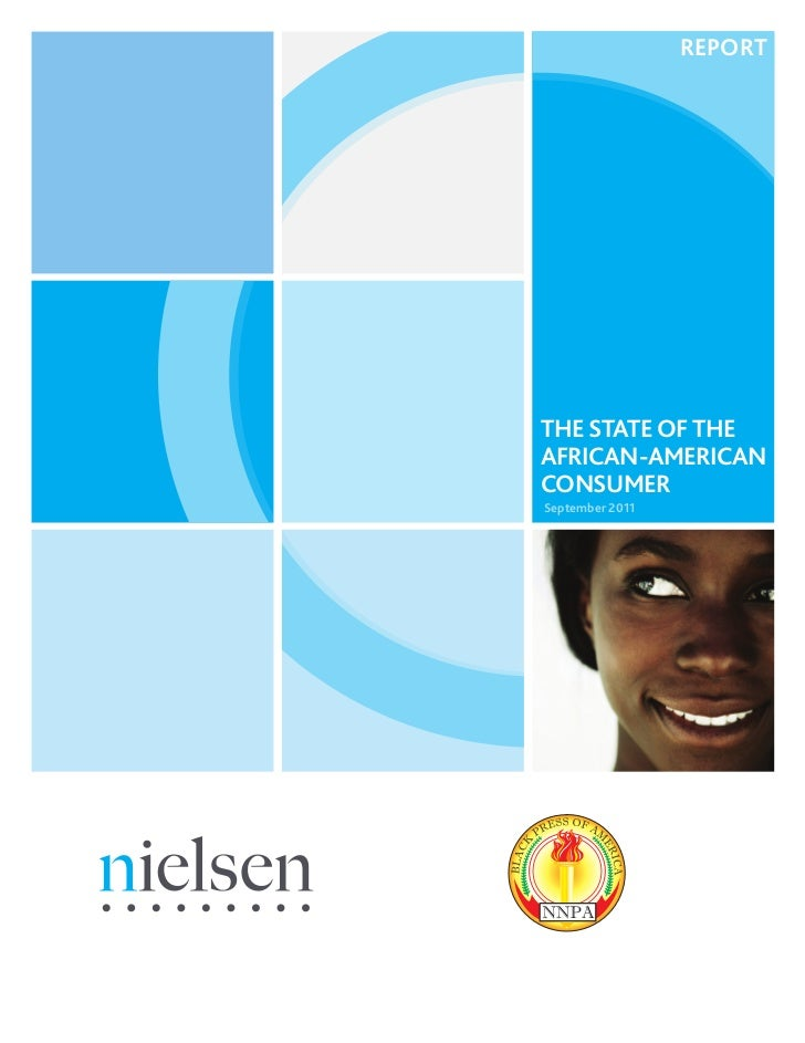 REPORTTHE STATE OF THEAFRICAN-AMERICANCONSUMERSeptember 2011
