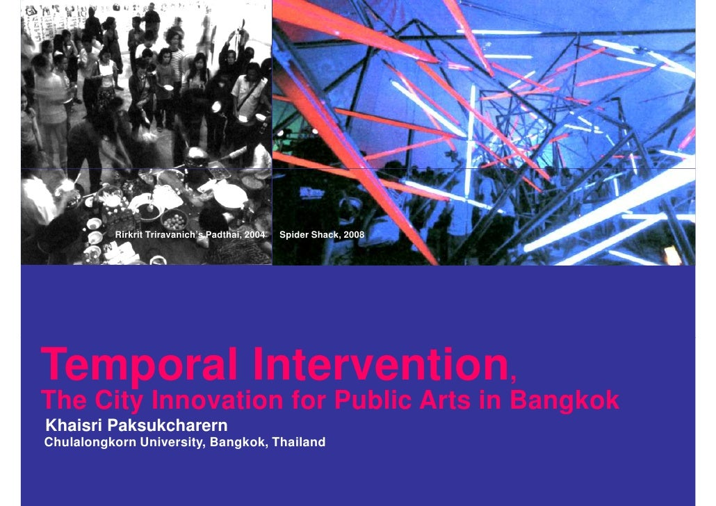Kp temporal intervention-the city innovation for public arts in bangkok