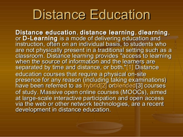 Distance EducationDistance Education Distance educationDistance education , , distance learningdistance learning , , dlear...