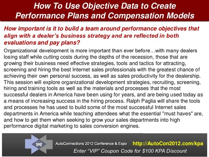 Objective Data Performance Based Pay Plans by Ralph Paglia - KPA Webinar June 7, 2012
