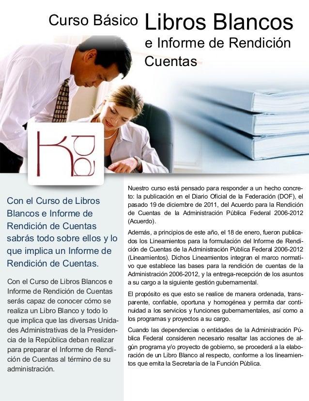 Curso Básico                    Libros Blancos                                            e Informe de Rendición          ...