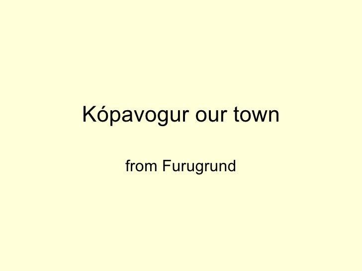Kpavogur our-town