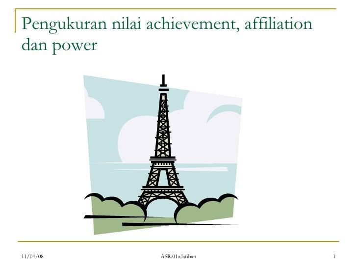 Pengukuran nilai achievement, affiliation dan power