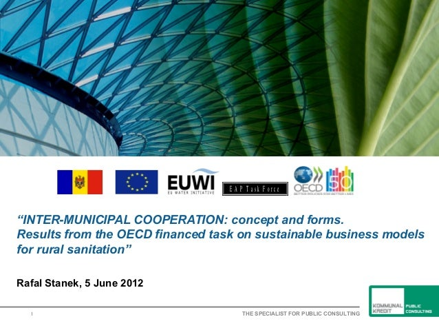 "Rafal Andrzej Stanek, OCDE -  ""INTER-MUNICIPAL COOPERATION: concept and forms.  Results from the OECD financed task on sustainable business models for rural sanitation"""