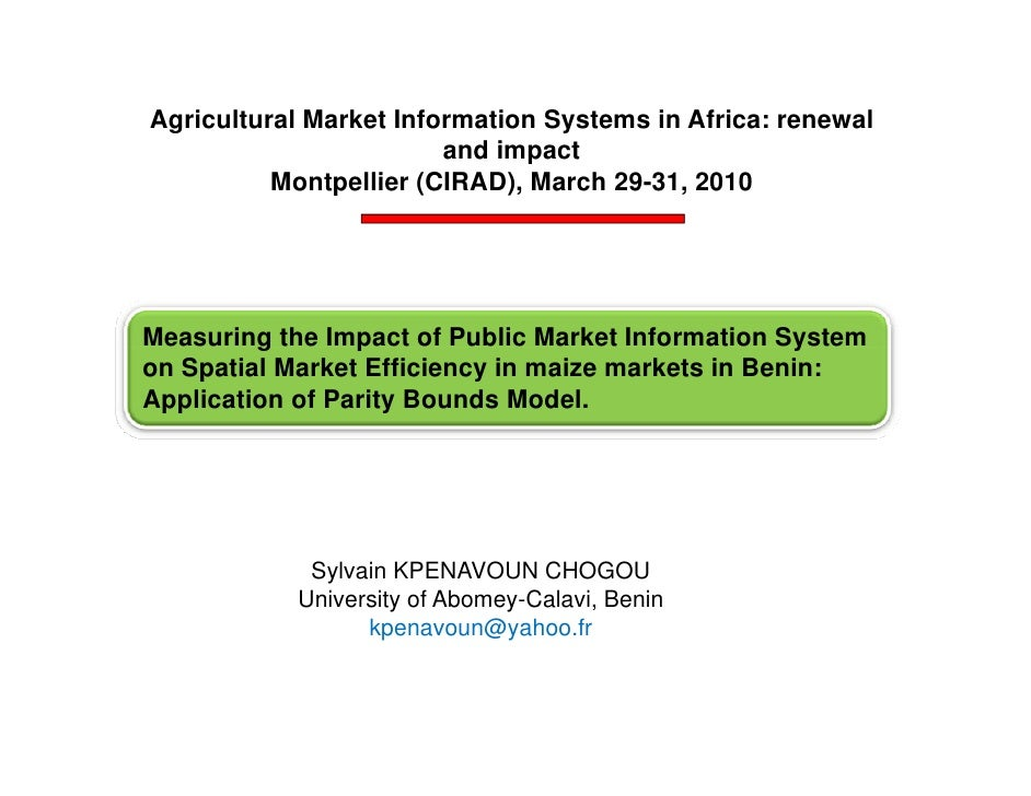 Agricultural Market Information Systems in Africa: renewal                         and impact           Montpellier (CIRAD...