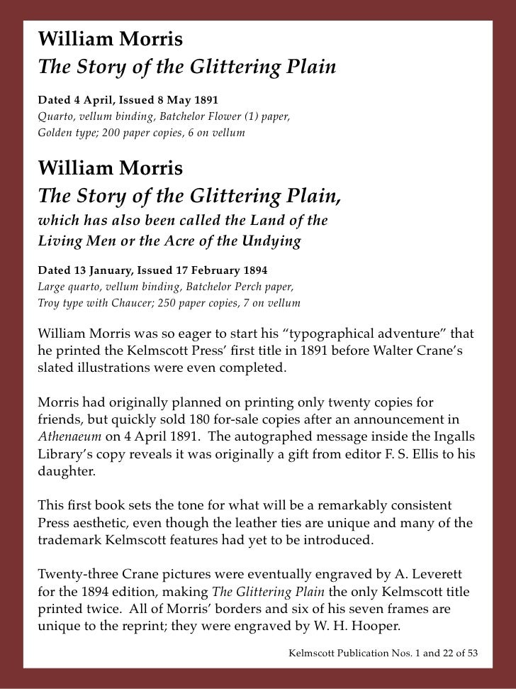 William Morris The Story of the Glittering Plain Dated 4 April, Issued 8 May 1891 Quarto, vellum binding, Batchelor Flower...