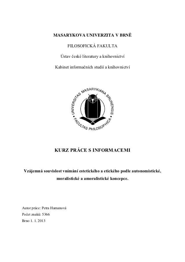 MASARYKOVA UNIVERZITA V BRNĚ                              FILOSOFICKÁ FAKULTA                       Ústav české literatury...