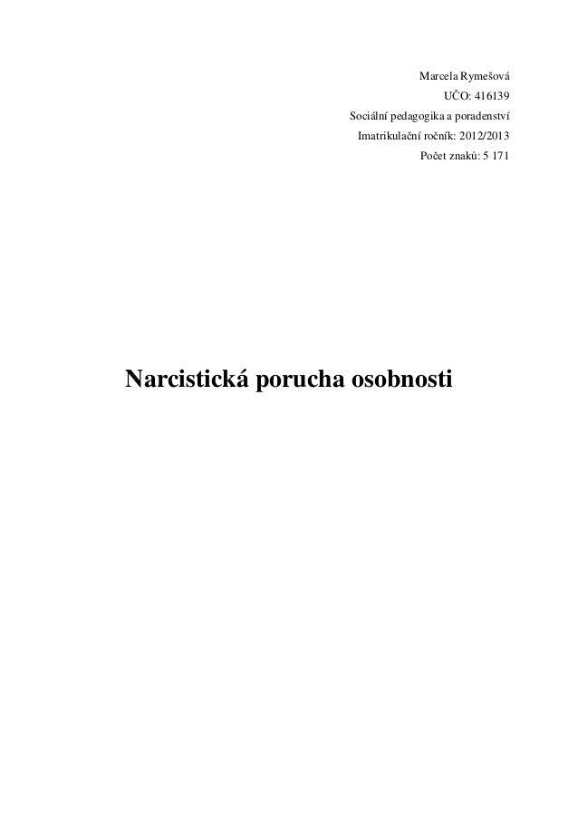 Marcela Rymešová                                      UČO: 416139                   Sociální pedagogika a poradenství     ...