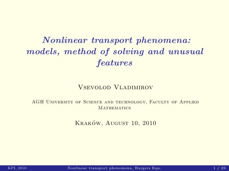 Nonlinear transport phenomena: models, method of solving and unusual features (2)